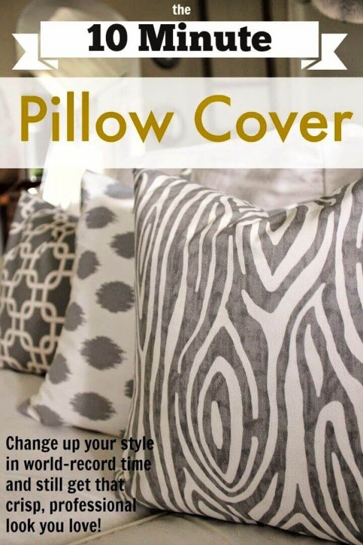 10 Minute DIY Pillow Cover