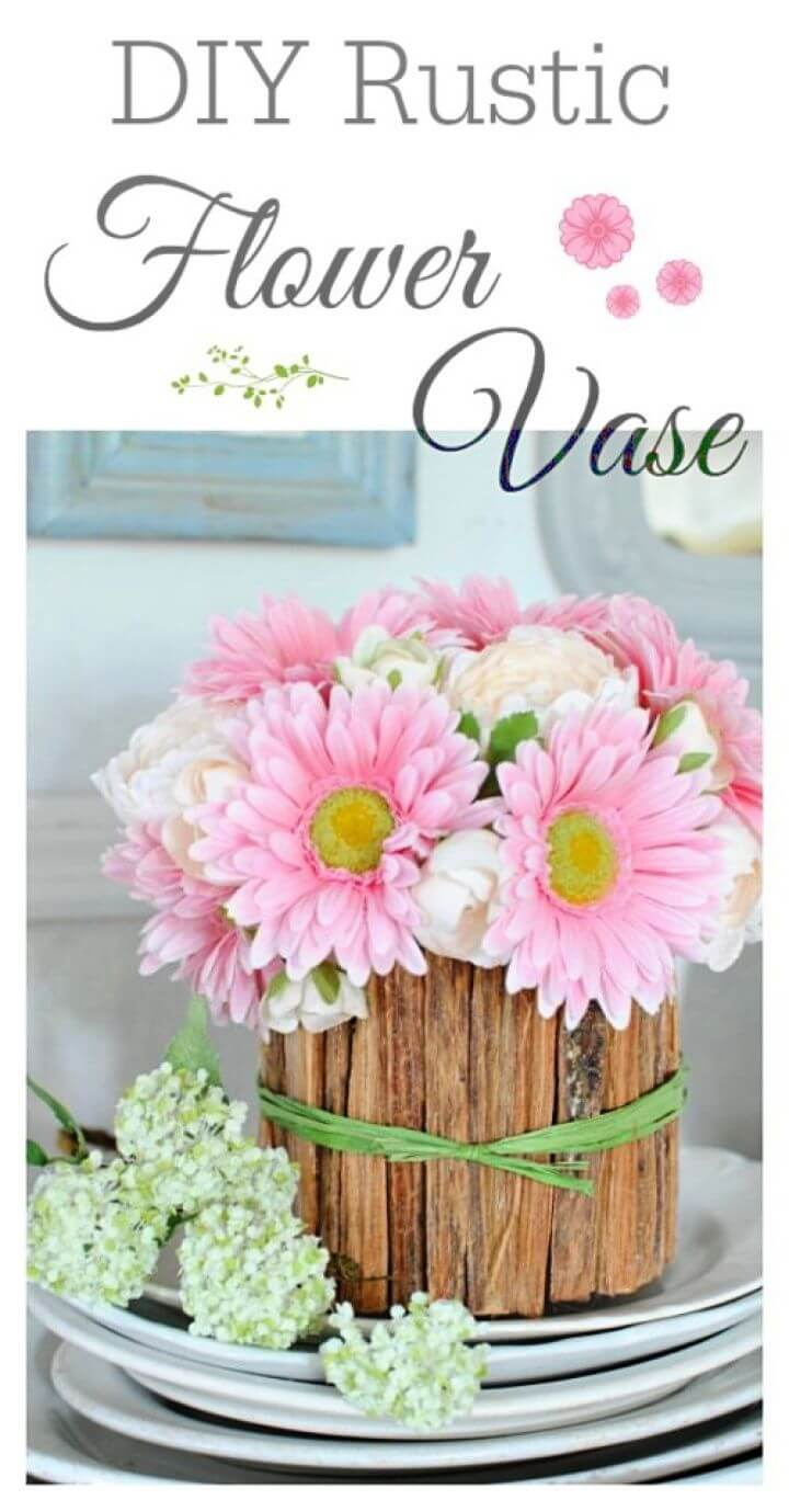 Best DIY Rustic Flower Vase