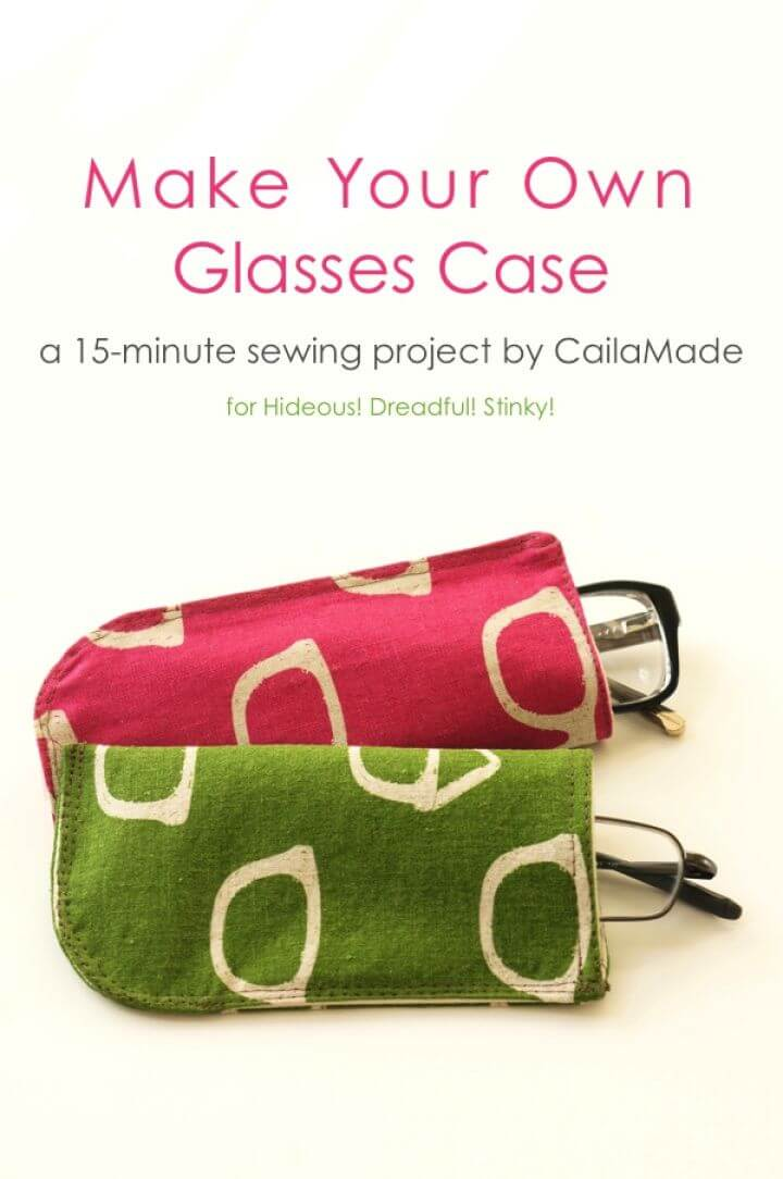 Create Your Own DIY Glasses Case