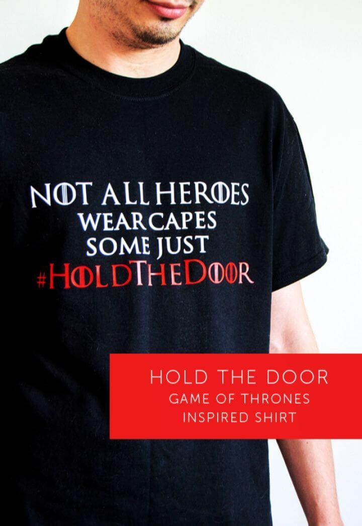 Easy DIY Hold The Door Fan Shirt