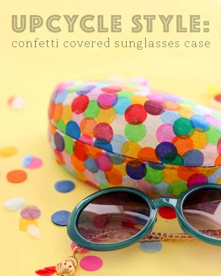 How To Make DIY Confetti Covered Sunglasses Case