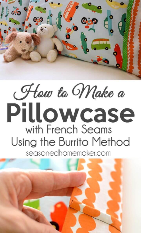 How to Make a DIY Pillowcase Using the Burrito Method