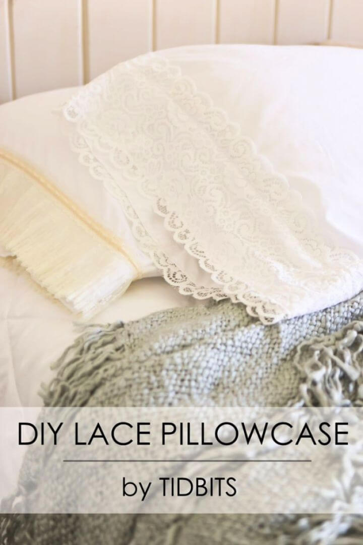Make Your Own DIY Lace Pillowcase