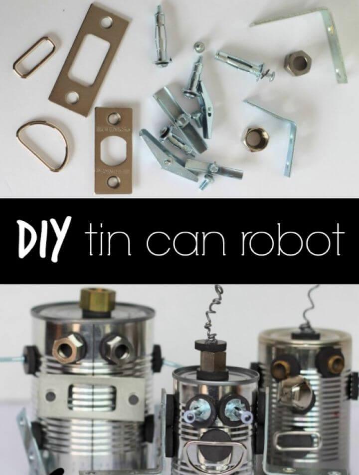 Best DIY Tin Can Robot
