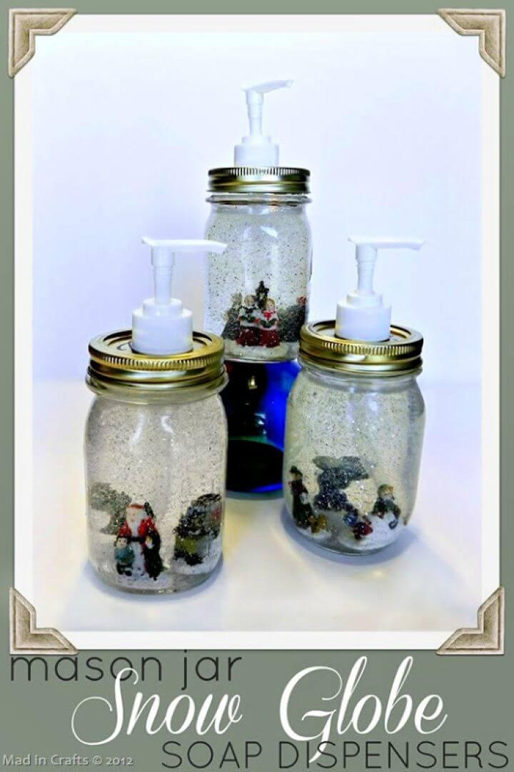 DIY Dollar Store Mason Jar Snow Globe Soap Dispensers