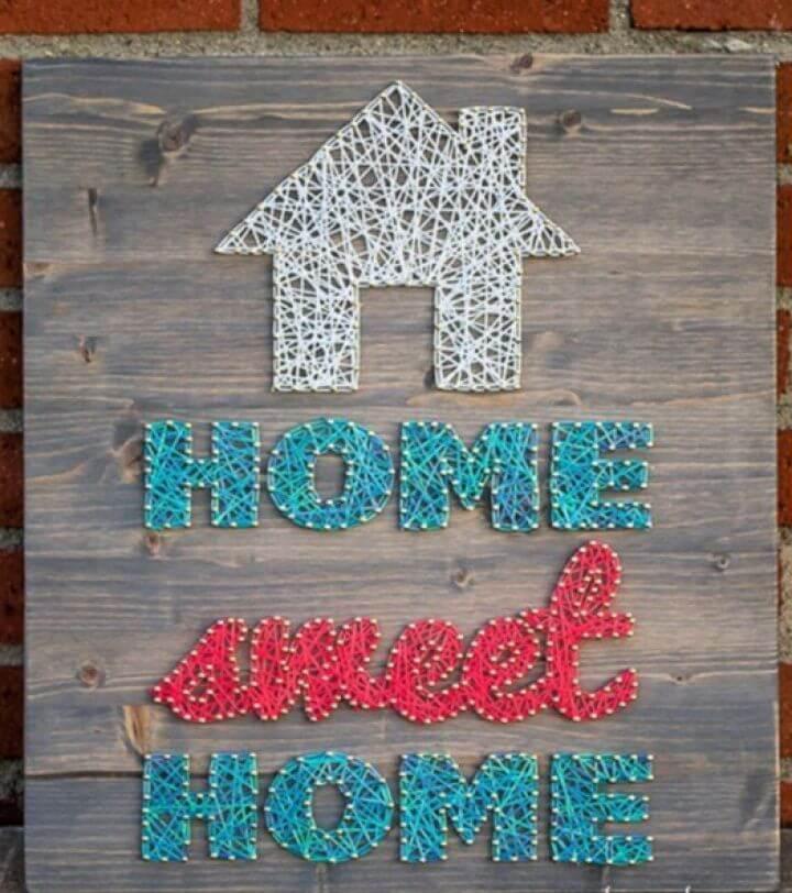DIY Home Sweet Home Yarn String Art