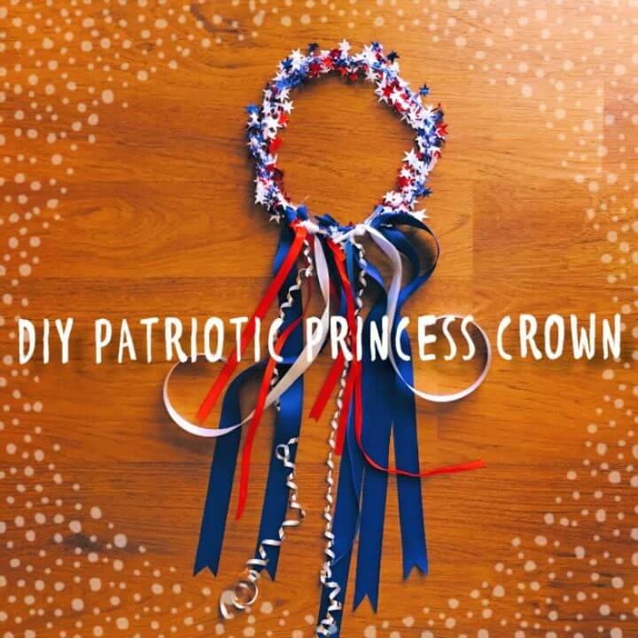 DIY Patriotic Princess Crown
