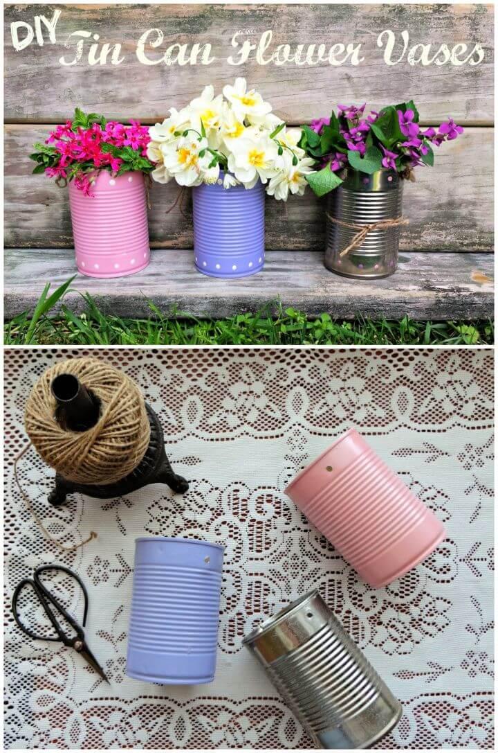 Easy DIY Tin Can Flower Vases
