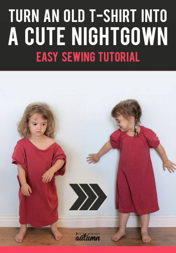 Easy Upcycled Pajamas From T Shirt To Nightgown In 15 Minutes