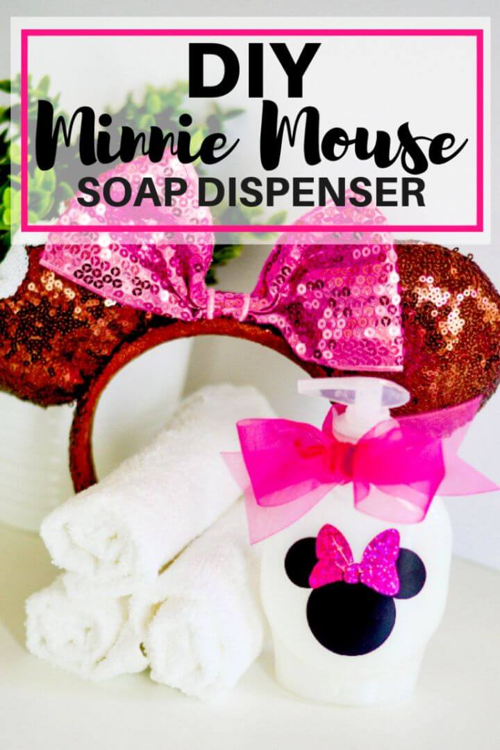 How To DIY Minnie Mouse Soap Dispenser