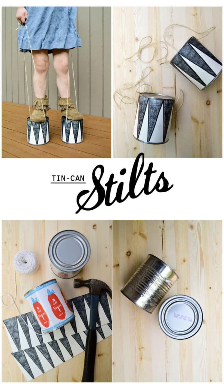 How To DIY Tin Can Stilts
