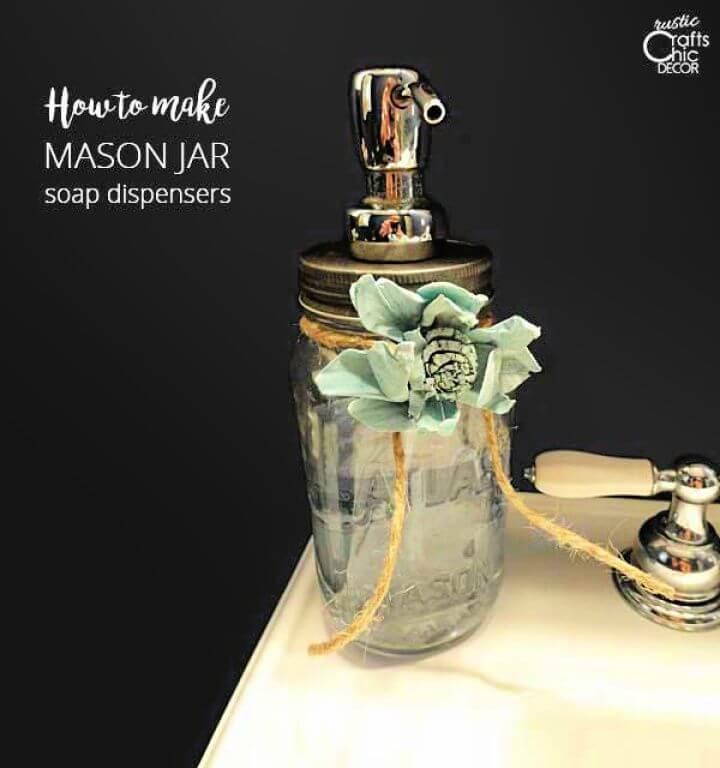 How To Make A DIY Mason Jar Soap Dispensers