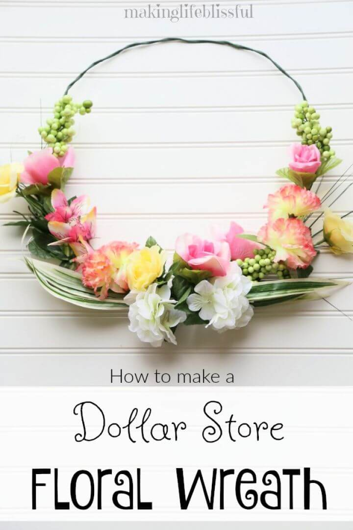 How To Make A Dollar Store Floral Summer Wreath