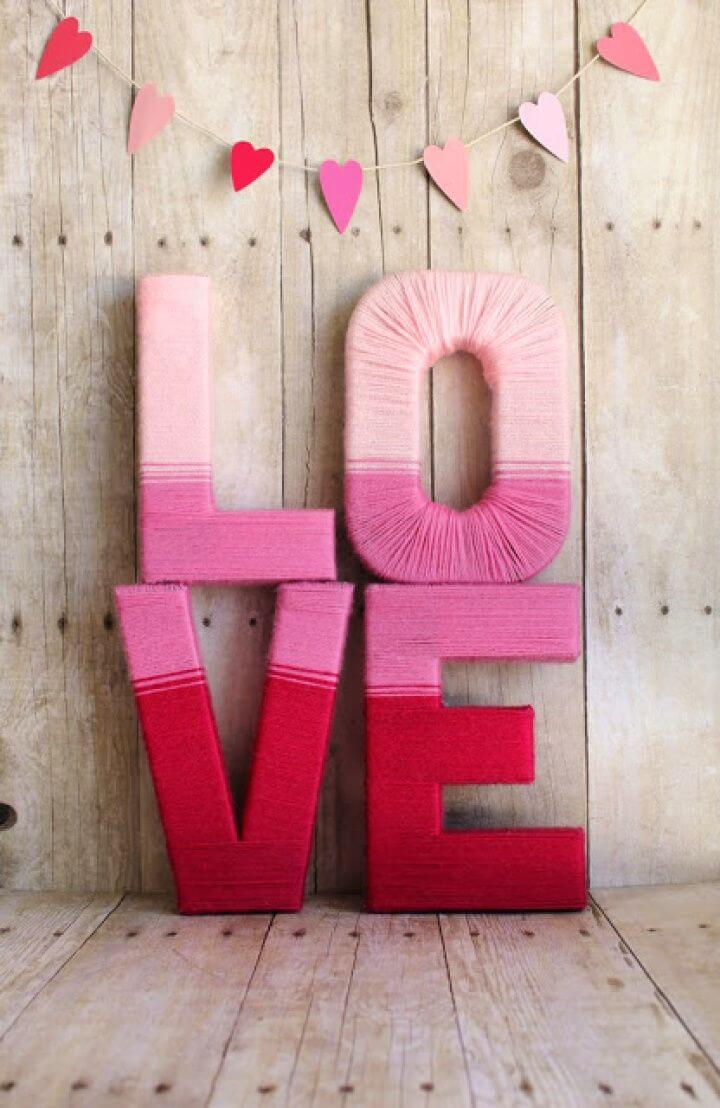 How To Make Love Yarn Letters