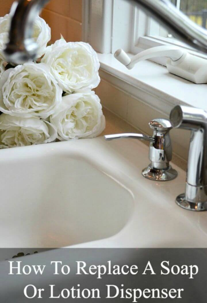 How To Replace A Soap Dispenser In The Kitchen