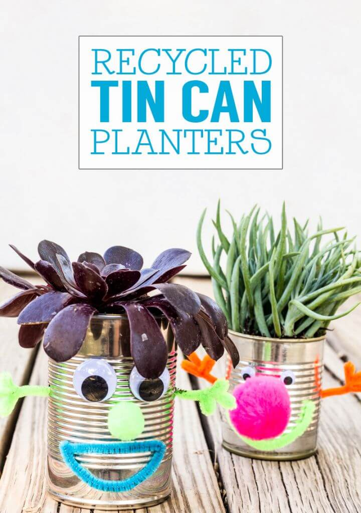 Recycled Crafts For Kids Tin Can Planters