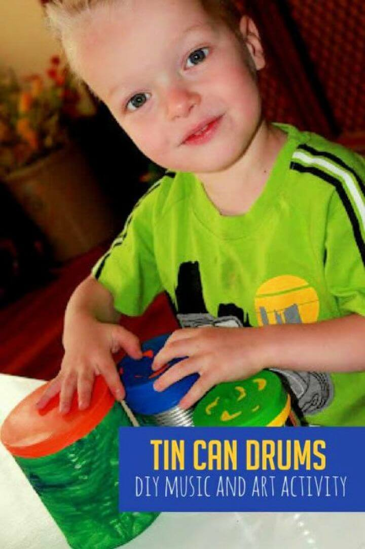 Super Simple DIY Tin Can Drums for Kids to Make