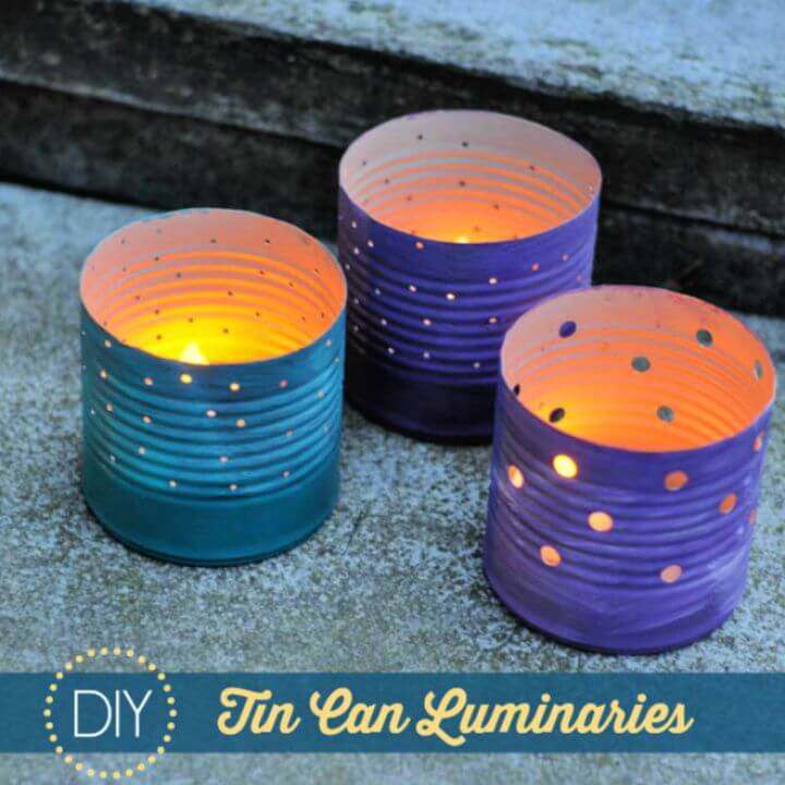 Tin Can Crafts Make Your Own Recycled Luminaries