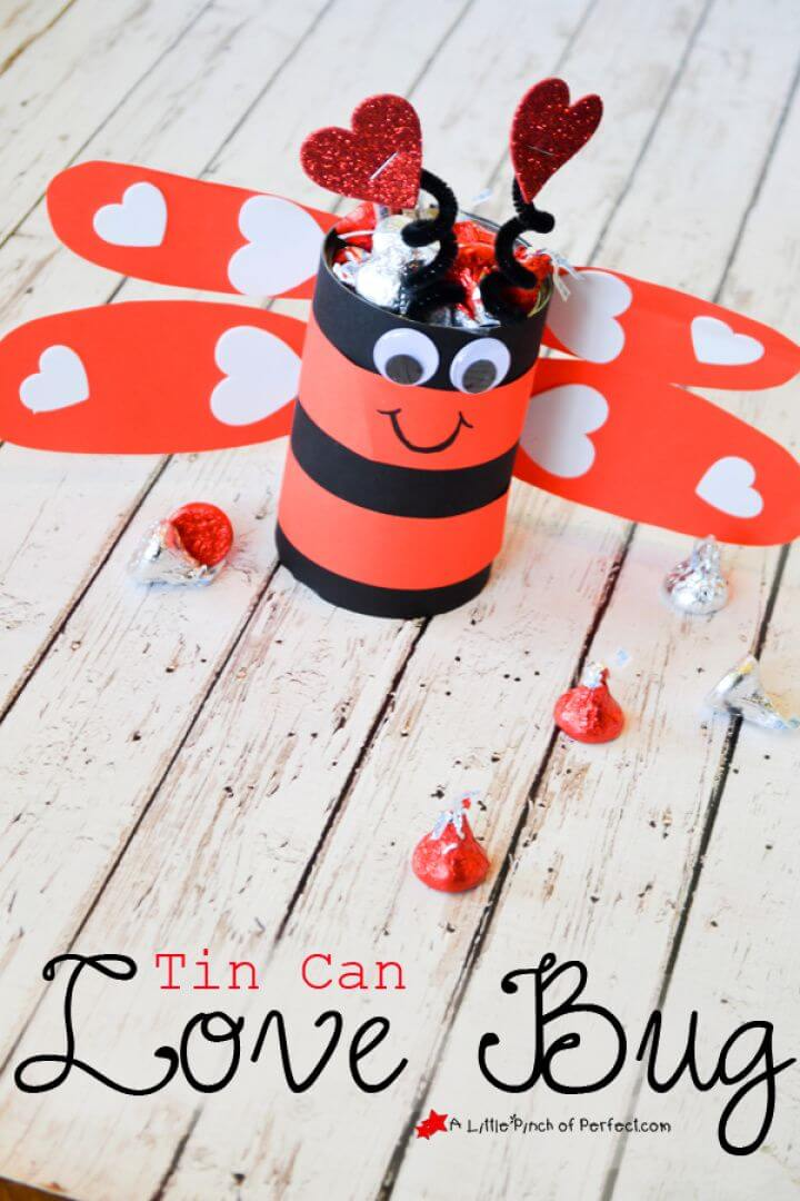 Tin Can Love Bug Valentine's Craft For Kids
