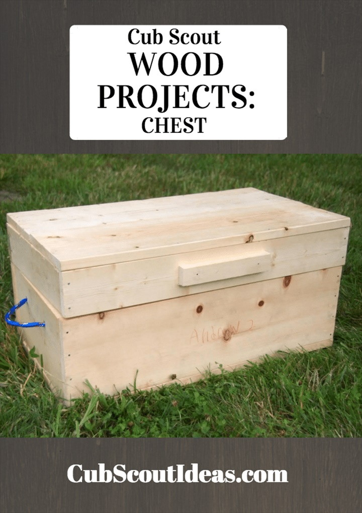 Cub Scout Wood Projects Build a Chest
